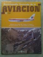 Fascículo Enciclopedia Ilustrada De La Aviacion. Número 41. 1982. Editorial Delta. Barcelona. España - Aviación