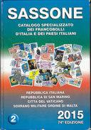 Catalogo Sassone 2015 2° Volume (Repubblica Italiana, San Marino, Vaticano, SMOM) In Buonissime Condizioni - Italy