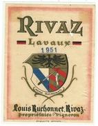 Rare // Rivaz, Lavaux 1951 Louis Ruchonnet, Rivaz Vaud // Suisse - Etiquettes