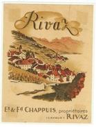 Rare // Rivaz, Et & Fd. Chappuis, Rivaz Vaud // Suisse - Etiquettes