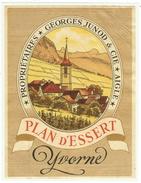 Rare // Yvorne,Plan D'Essert, Georges Junod, Aigle, Vaud // Suisse - Etiquettes