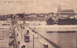 CPA - 41 - BLOIS - Le Pont Sur La Loire - 211 - Blois