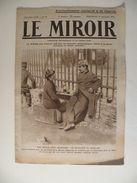 Le Miroir,la Guerre 1914/1918 - Journal N°44 Du 27/9/1914,Le Bombardement Du Village De Barcy,les Allemand à Senlis - Giornali