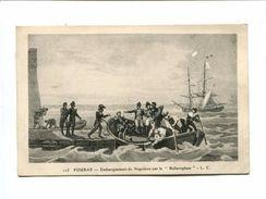 "Cp - FOURAS (17) - Embarquement De Napoléon Sur Le ""Bellerophon"" - Fouras-les-Bains"