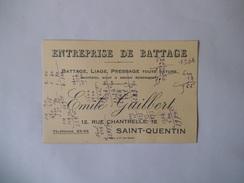 SAINT-QUENTIN EMILE GUILBERT ENTREPRISE DE BATTAGE LIAGE PRESSAGE 12 RUE CHANTRELLE CARTE - 1900 – 1949