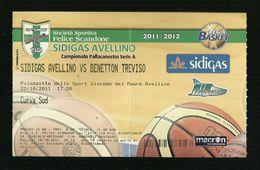Biglietto Di Ingresso - Pallacanestro Scandone Serie A 2011 - Sidigas Avellino - Benetton Treviso - Sport