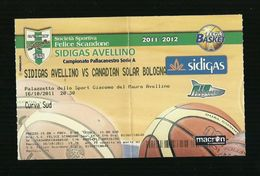 Biglietto Di Ingresso - Pallacanestro Scandone Serie A 2011 - Sidigas Avellino - Canadian Solar - Sport