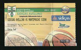Biglietto Di Ingresso - Pallacanestro Scandone Serie A 2011 - Sidigas Avellino - Montepaschi Siena - Sport