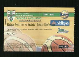 Biglietto Di Ingresso - Pallacanestro Scandone Serie A 2011 - Sidigas Avellino - Novipu' Casal Monferrato - Sport