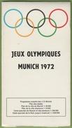 MUNICH 1972 Jeux Olympiques Programme Complet  Plan Des Stades,de La Ville + Intérieure Et Des Alentours - Programmes