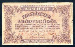 455-Hongrie Ministère Des Finances Billet De 100 000 Adopengo 5970/1946 E28 - Hungary