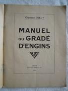 Manuel Du Gradé D'Engins. 1934. - Documents