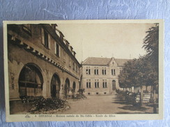 Obernai ;    Maison Natale De Ste Odile ; Ecole De Filles - Obernai