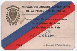 Préfecture De Police/Amicale Des Anciens Combattants/Maison De Santé Des Gardiens De La Paix/ Cellier/Paris/1943   AEC93 - Unclassified