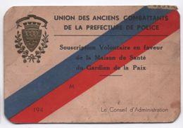Préfecture De Police/Union Des Anciens Combattants/Maison De Santé Des Gardiens De La Paix/Cotisation/Paris/1940  AEC94 - Unclassified