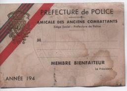 Préfecture De Police/Amical Des Anciens Combattants/Membre Bienfaiteur /Paris/ Vers 1940  AEC95 - Unclassified