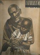 CATOLICISMO Octubre 1947, Organo Oficial De Las Obras Misionales Pontificias, Revista Mensual De Misiones - Magazines & Newspapers