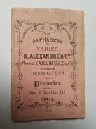 Carnet N°4 - Alphabets Variès Broderies N. Alexandre, 241 Rue Saint Martin à Paris - Dessinateur éditeur - Vieux Papiers