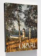 ORVAL - Edité Par L'Abbaye Notre-Dame D'Orval, 1963 + IMAGE PIEUSE / Bière - Culture