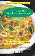 LAS PASTAS NO ENGORDAN - EL FIN DE UN MITO - LIBRO AUTOR DR. LUCIANO MENALDO - DESCUBRA EN LAS PASTAS UN ALIMENTO INDISP - Gastronomie