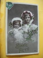 B11 6046 - BONNE FETE (2 PETITES FILLES ENCAPUCHONNEES PORTANT DU GUI) - EDIT. IRIS N° 218 - Autres