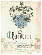 Rare // Chardonne, Guex Frères, Les Trois Suisses, Jongny Vaud, Suisse - Etiquettes