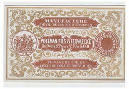 CARTE PORCELAINE -- PORSELEINKAART -- GENT--POELMAN & FILS--MANUFACTURE DE FIL DE LIN-- R.TERRE NEUVE ST.PIERRE N°39 -- - Gent