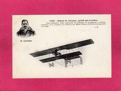 Avion, Aviateur, Biplan H. Farman, Piloté Par Loridan, (J. H.) - Aviateurs