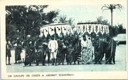 AFRIQUE --  DAHOMEY --  Un Groupe De Chefs à Abomey - Dahomey