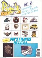 Revue Pin's Collection N°7 Attention Ce N'est Pas Un Pin's Mais Le Journal Des Collectionneurs De Pin's - Badges