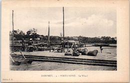 AFRIQUE --  DAHOMEY --  Porto NOVO --b  Le Wharf - Dahomey