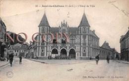 (62) Auxi Le Château - L'Hôtel De Ville - Auxi Le Chateau