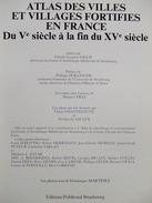 ATLAS DES VILLES ET VILLAGES FORTIFIEES DE FRANCE DU 5e A LA FIN DU 15e SIECLE PAR C-L SALCH FORTIFICATION FORT CHATEAU - History