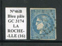 FRANCE- Y&T N°46B- GC 3174 (LA ROCHELLE 16) - Marcophilie (Timbres Détachés)
