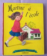Bd Martine A L Ecole 1957 Et A La Montagne 1959 Edition Casterman Collection Farandole 1957 Gilbert Delahaye - Original - Martine