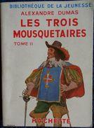 Alexandre Dumas - Les Trois Mousquetaires ( Tome II ) - Bibliothèque De La Jeunesse - ( 1951 ) . - Bücher, Zeitschriften, Comics