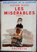Victor Hugo - Les Misérables ( Tome II ) - Bibliothèque De La Jeunesse - ( 1950 ) . - Bücher, Zeitschriften, Comics