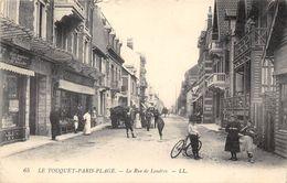 62-TOUQUET PARIS PLAGE- LA RUE DE LONDRES - Le Touquet