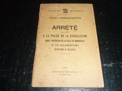 """VILLE DE MARSEILLE - POLICE ADMINISTRATIVE, LIVRET DE 96 PAGES """"arrêté Relatif à La Police De La Circulation Dans... (X) - Recht"""