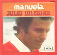45 TOURS JULIO IGLESIAS DECCA 86043 MANUELA / DICEN - Vinyl Records