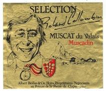 Rare // Muscat Du Valais, Muscadin Sélection De Roland Colombin, Albert Biollaz, St.Pierre De Clages, Valais // Suisse - Etiquettes