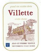 Rare // Vilette, J P Testuz Treytorrens-Dézaley, Vaud // Suisse - Etiquettes