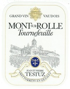 Rare // Mont Sur Rolle, Tournefeuille, J P Testuz Treytorrens-Dézaley, Vaud // Suisse - Etiquettes