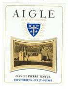Rare // Aigle, Cave Du Colonel, J P Testuz Treytorrens-Dézaley, Vaud // Suisse - Etiquettes