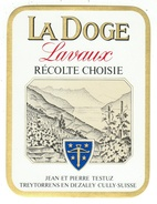 Rare // Lavaux, La Doge, J P Testuz Treytorrens-Dézaley, Vaud // Suisse - Etiquettes