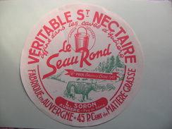 Etiquette Saint-Nectaire - Le Seau Rond - Laiterie L.Soron à Aubiere 63 Auvergne - Puy-de-Dôme  A Voir ! - Kaas