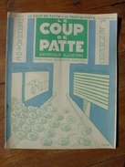 LE COUP DE PATTE - 3 OCTOBRE 1931 - POULBOT SENNEP GUERIN BIB ALAIN SAINT OGAN PAUL BONCOUR SAINT AIGNAN LOIR ET CHER - Books, Magazines, Comics