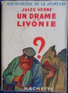 Jules Verne - Un Drame En Livonie  - Bibliothèque De La Jeunesse - ( 1948 ) . - Bücher, Zeitschriften, Comics