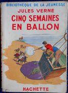 Jules Verne - Cinq Semaines En Ballon - Bibliothèque De La Jeunesse - ( 1949 ) . - Bücher, Zeitschriften, Comics