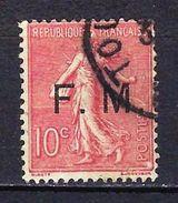 """FR Franchise YT 4 """" Semeuse Lignée 10c. Rose Surch. """" 1906-07 Oblitéré - Franchise Militaire (timbres)"""